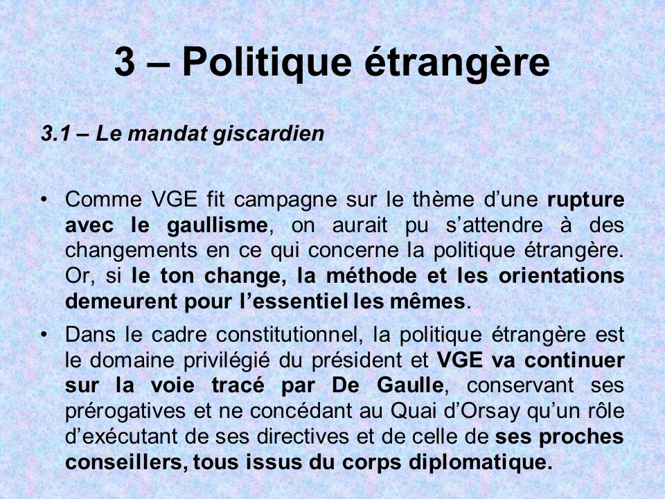 3 – Politique étrangère 3.1 – Le mandat giscardien