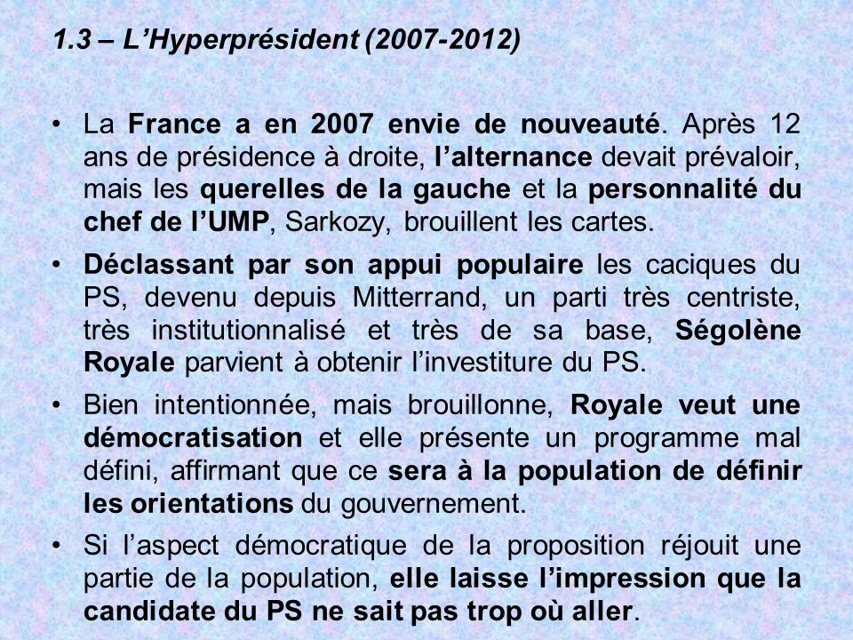 1.3 – L'Hyperprésident (2007-2012)