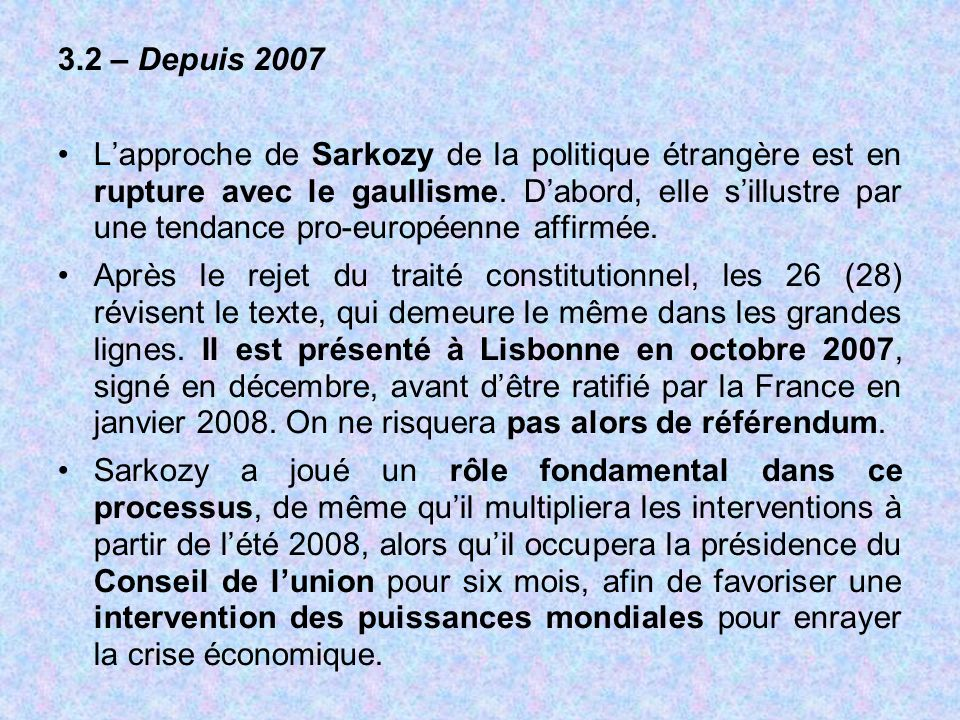3.2 – Depuis 2007