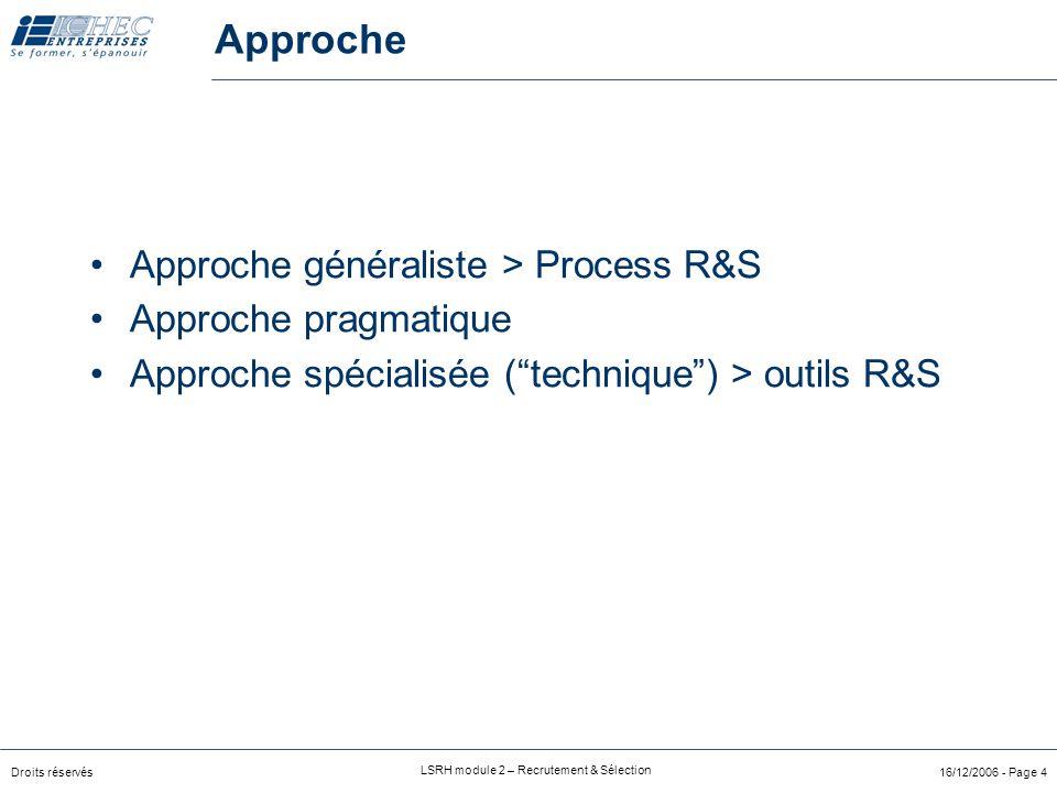 Approche Approche généraliste > Process R&S Approche pragmatique