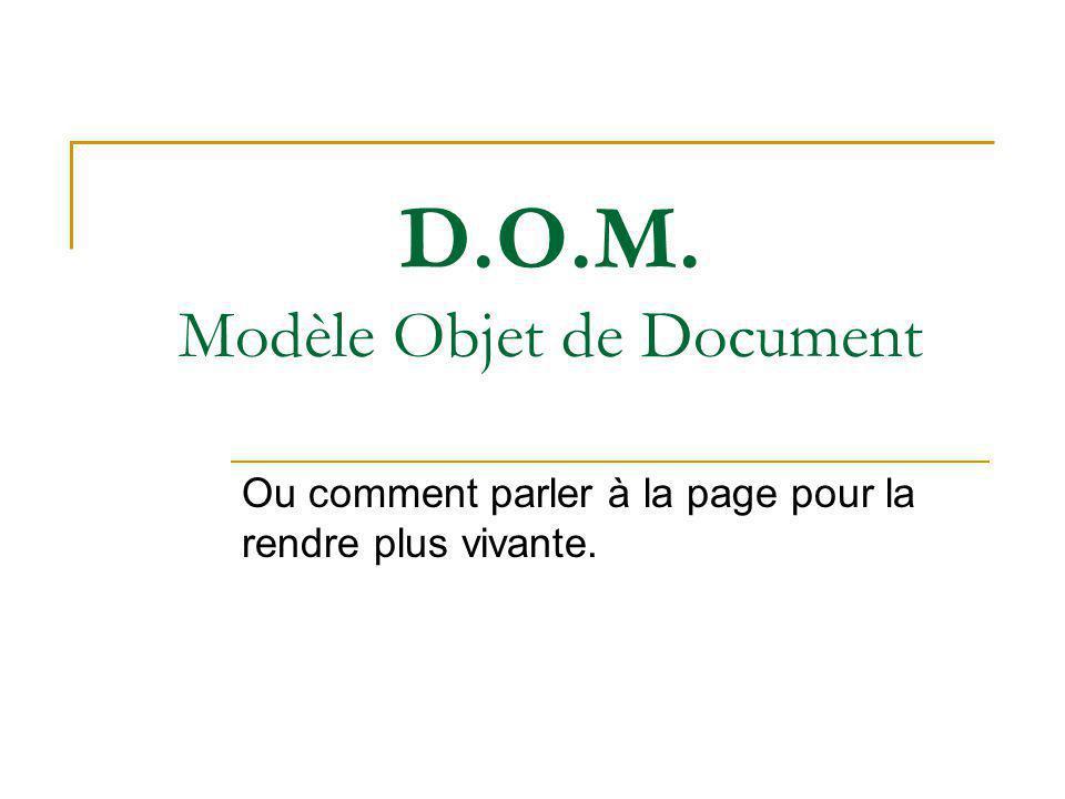 D.O.M. Modèle Objet de Document