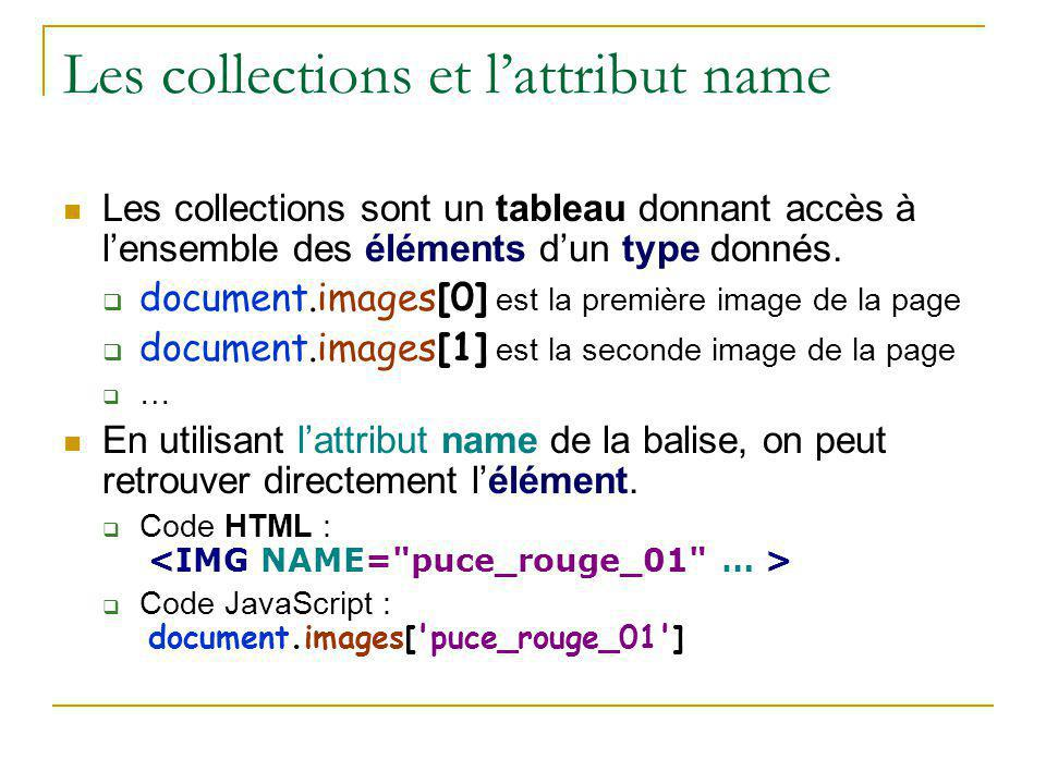 Les collections et l'attribut name
