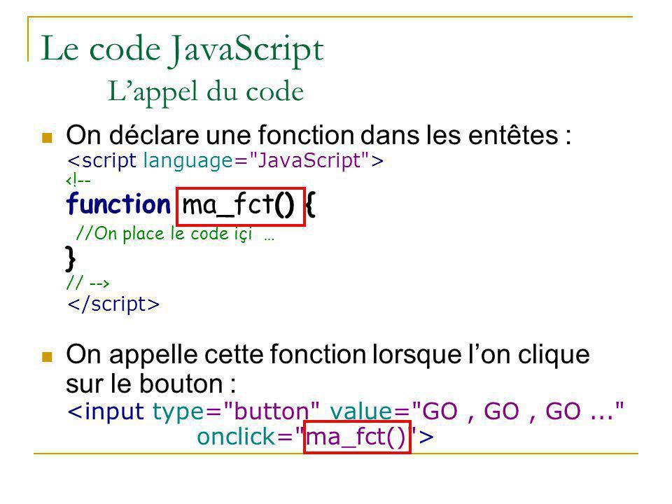 Le code JavaScript L'appel du code