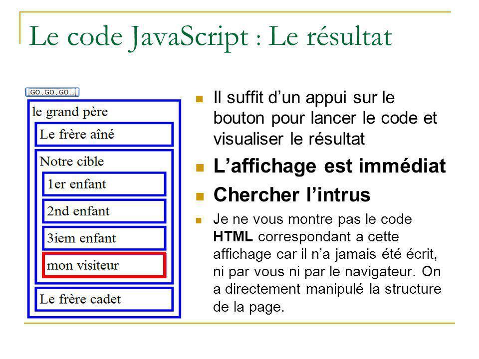 Le code JavaScript : Le résultat