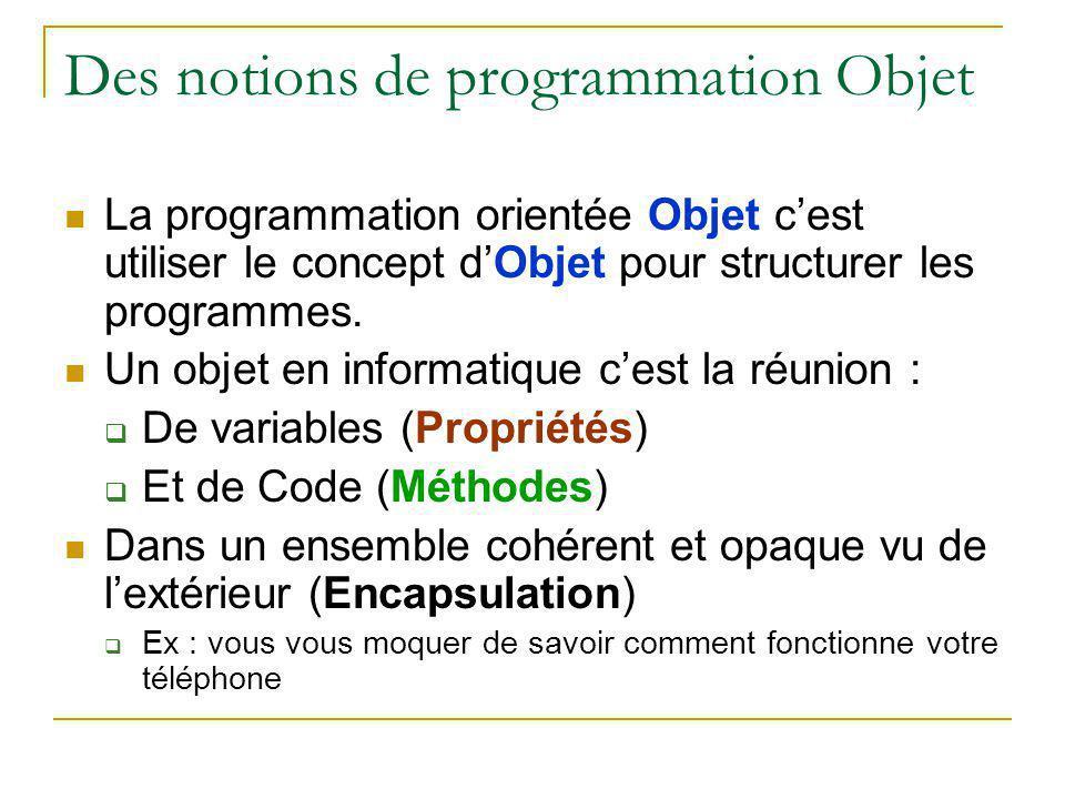 Des notions de programmation Objet