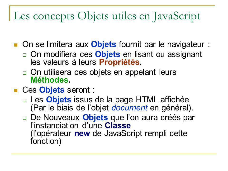Les concepts Objets utiles en JavaScript