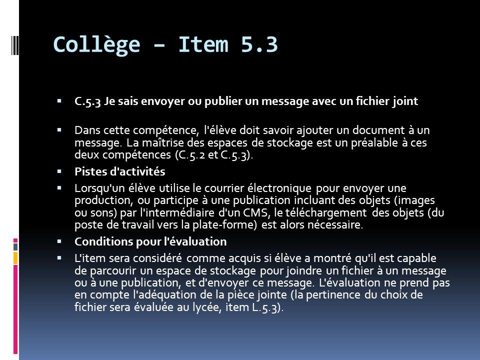 Collège – Item 5.3 C.5.3 Je sais envoyer ou publier un message avec un fichier joint.