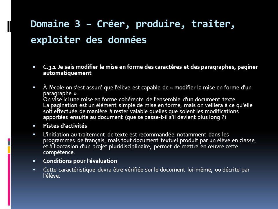 Domaine 3 – Créer, produire, traiter, exploiter des données
