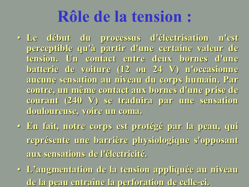 Rôle de la tension :