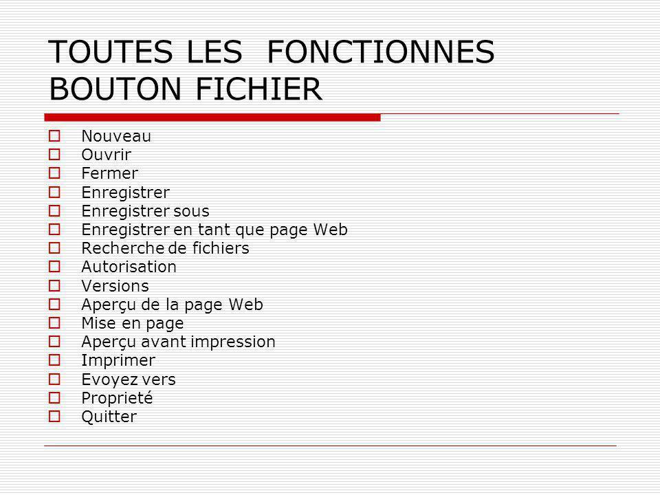 TOUTES LES FONCTIONNES BOUTON FICHIER
