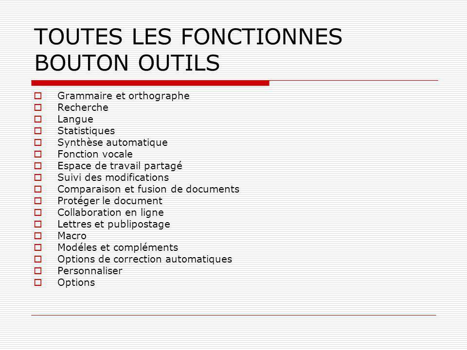 TOUTES LES FONCTIONNES BOUTON OUTILS