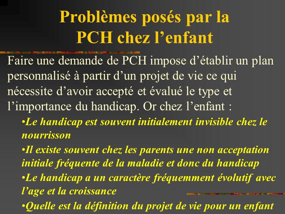 Problèmes posés par la PCH chez l'enfant