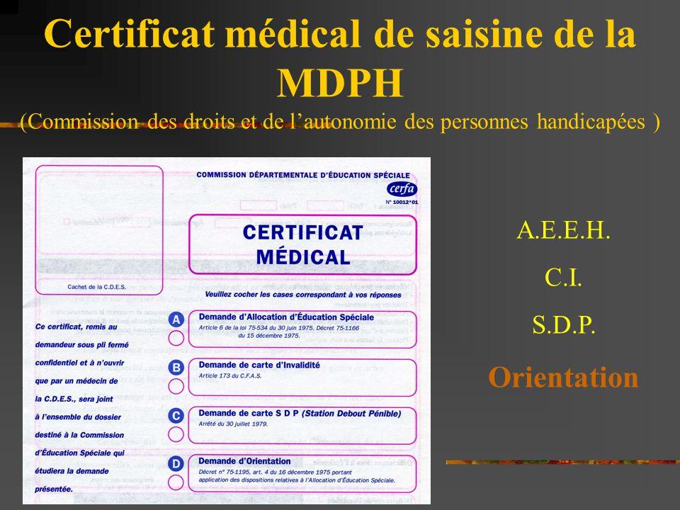 Certificat médical de saisine de la MDPH (Commission des droits et de l'autonomie des personnes handicapées )