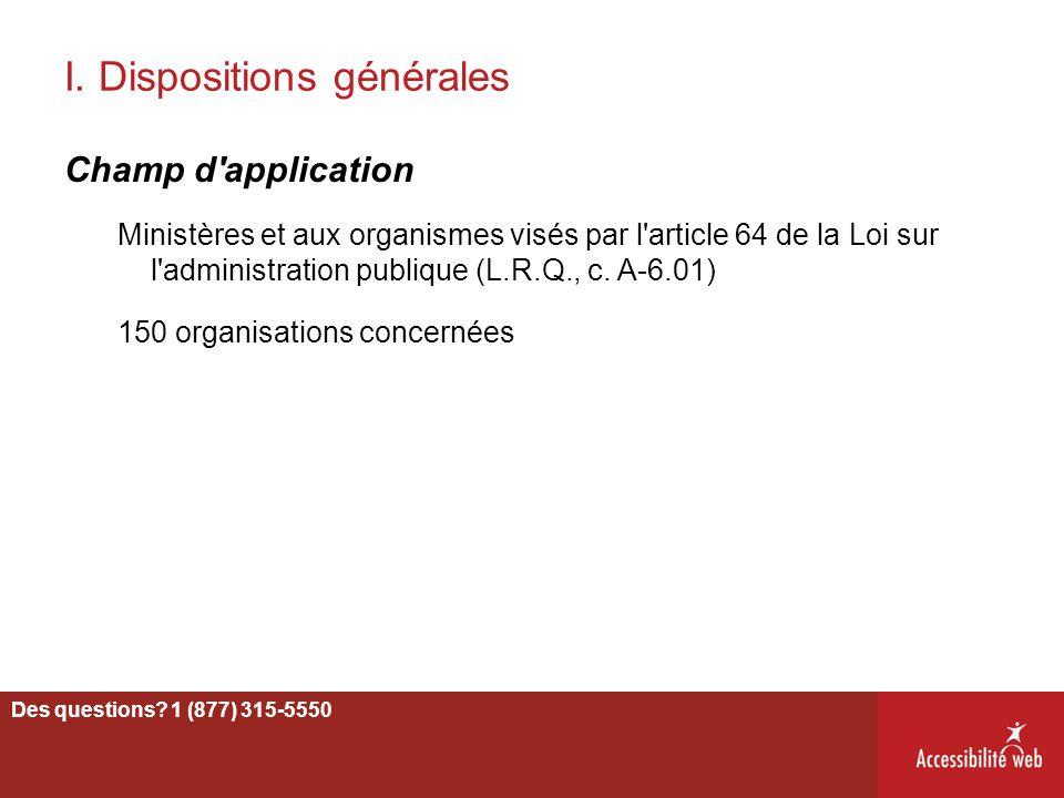 I. Dispositions générales