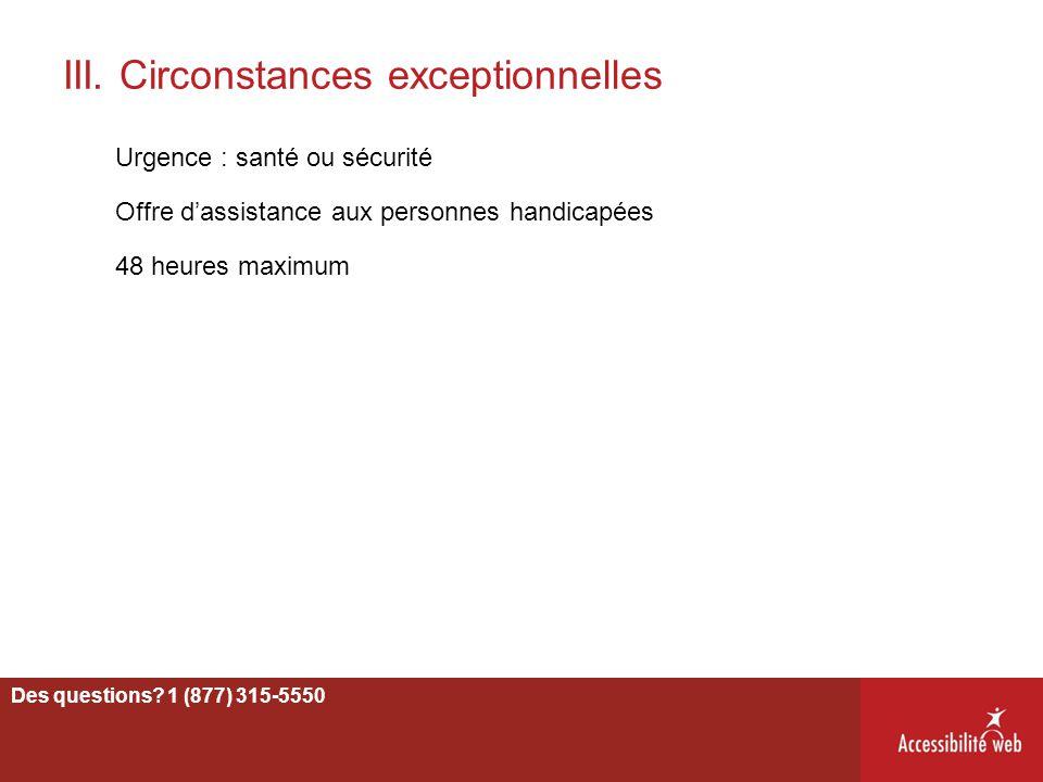 III. Circonstances exceptionnelles