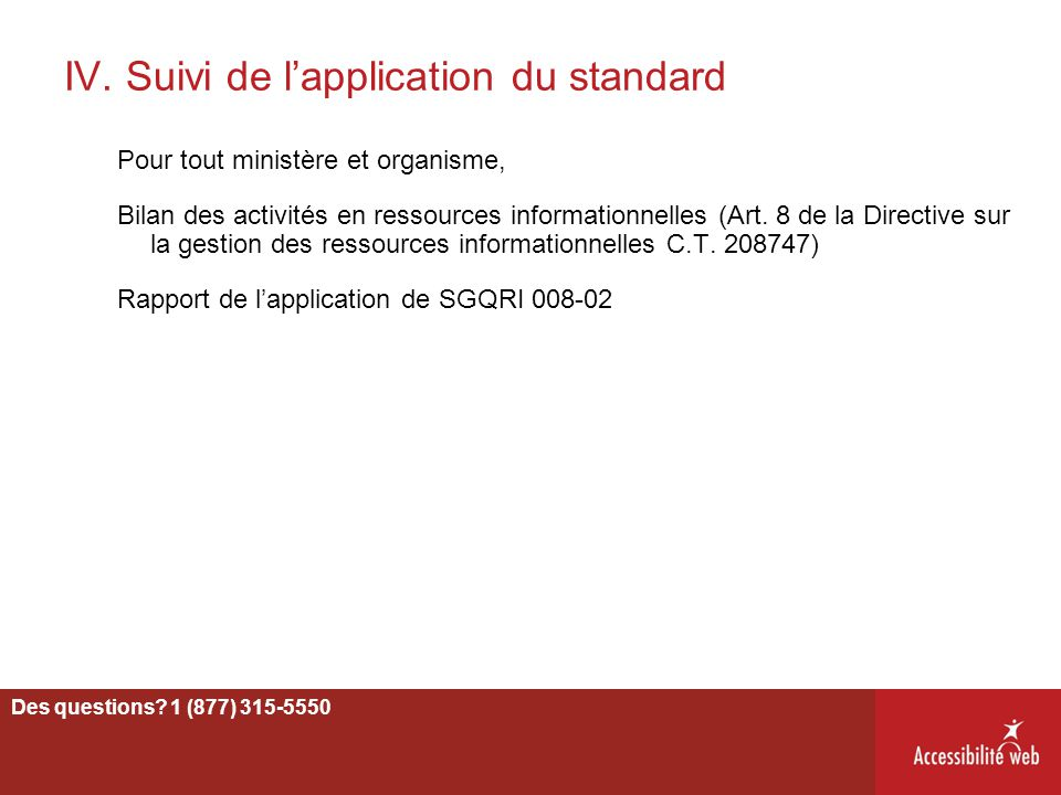 IV. Suivi de l'application du standard