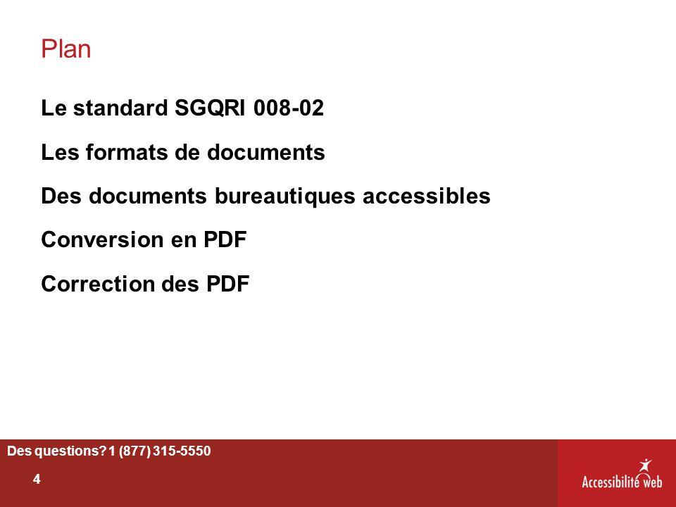 Plan Le standard SGQRI 008-02 Les formats de documents Des documents bureautiques accessibles Conversion en PDF Correction des PDF