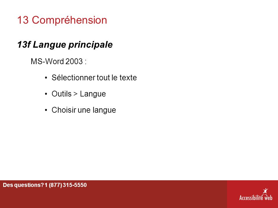 13 Compréhension 13f Langue principale MS-Word 2003 :