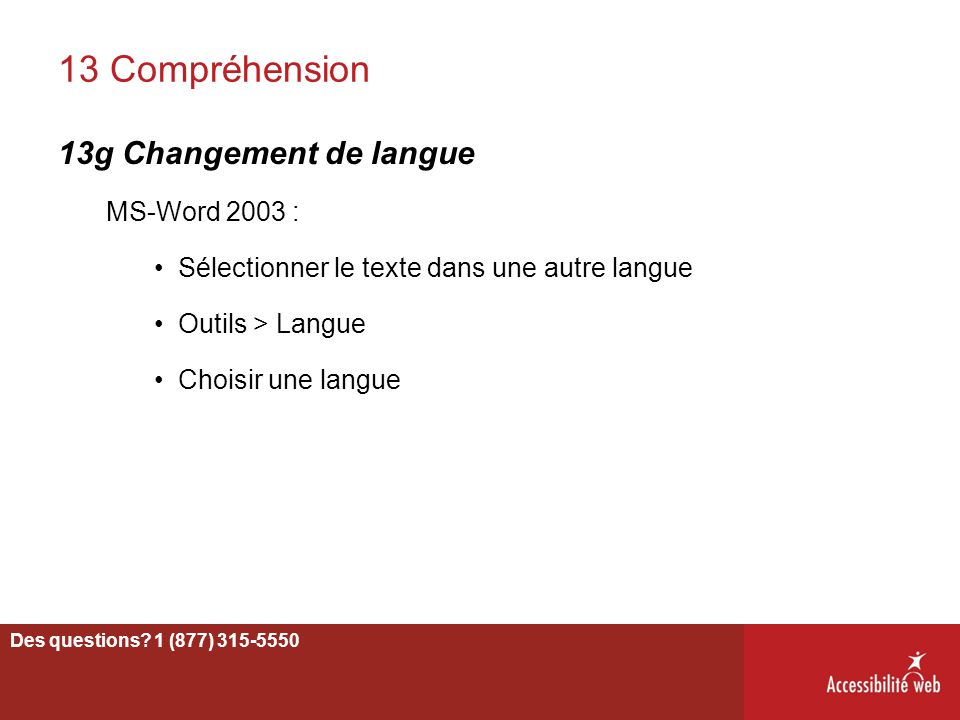 13 Compréhension 13g Changement de langue MS-Word 2003 :