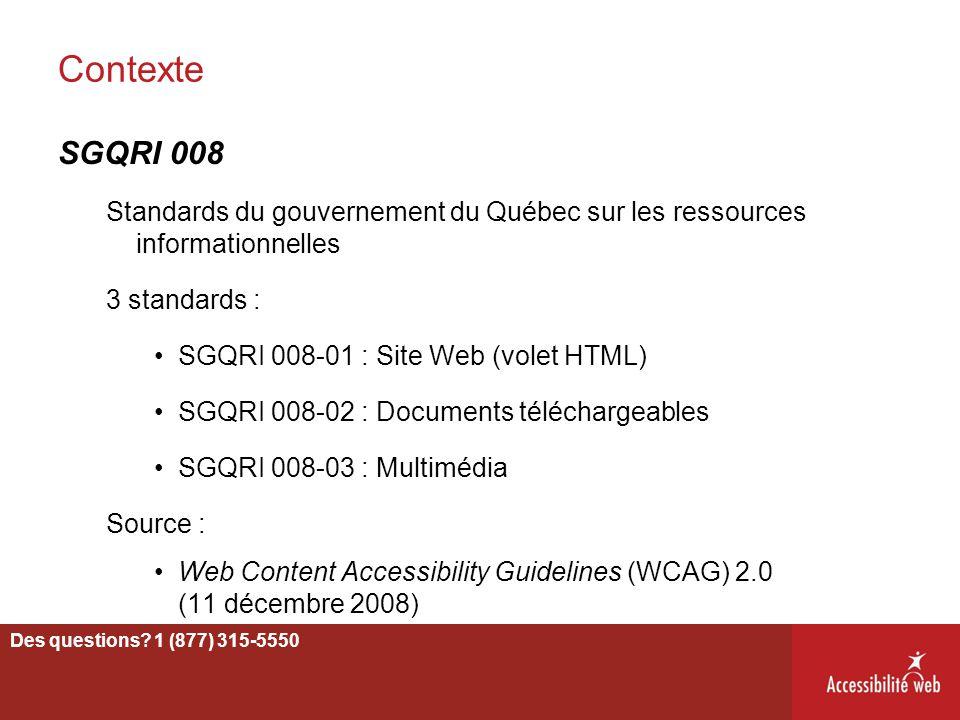 Contexte SGQRI 008. Standards du gouvernement du Québec sur les ressources informationnelles. 3 standards :