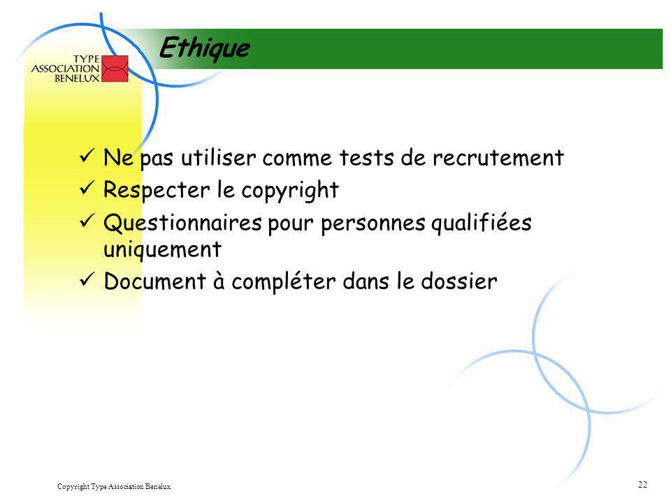 Ethique Ne pas utiliser comme tests de recrutement