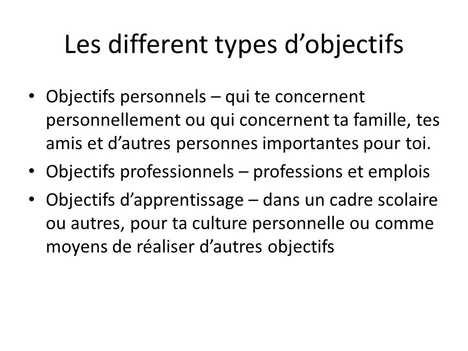 Les different types d'objectifs