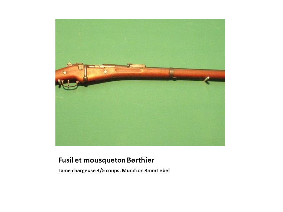 Fusil et mousqueton Berthier