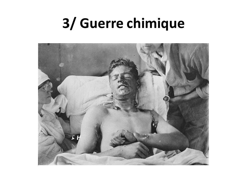 3/ Guerre chimique