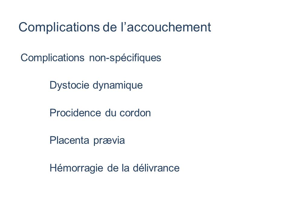 Complications de l'accouchement