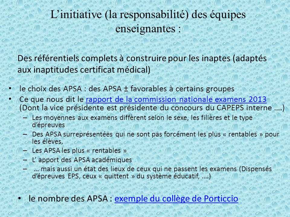 L'initiative (la responsabilité) des équipes enseignantes :