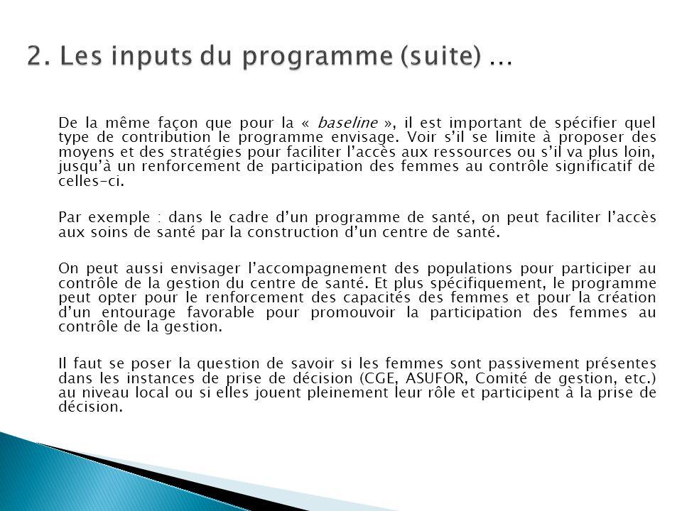 2. Les inputs du programme (suite) …