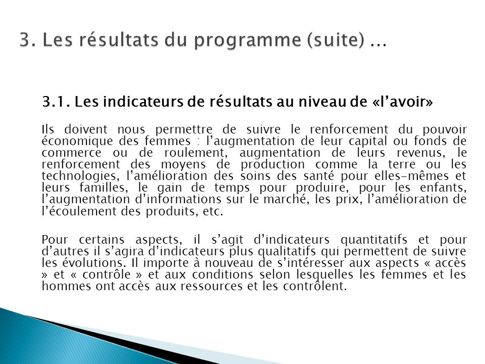 3. Les résultats du programme (suite) …
