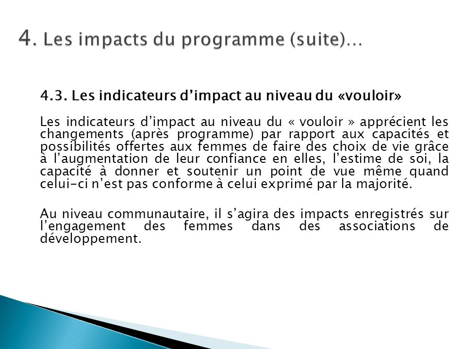 4. Les impacts du programme (suite)…