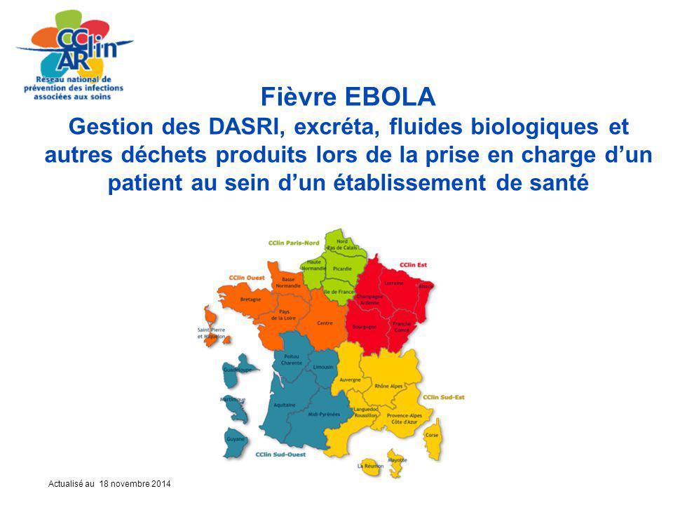 Fièvre EBOLA Gestion des DASRI, excréta, fluides biologiques et autres déchets produits lors de la prise en charge d'un patient au sein d'un établissement de santé