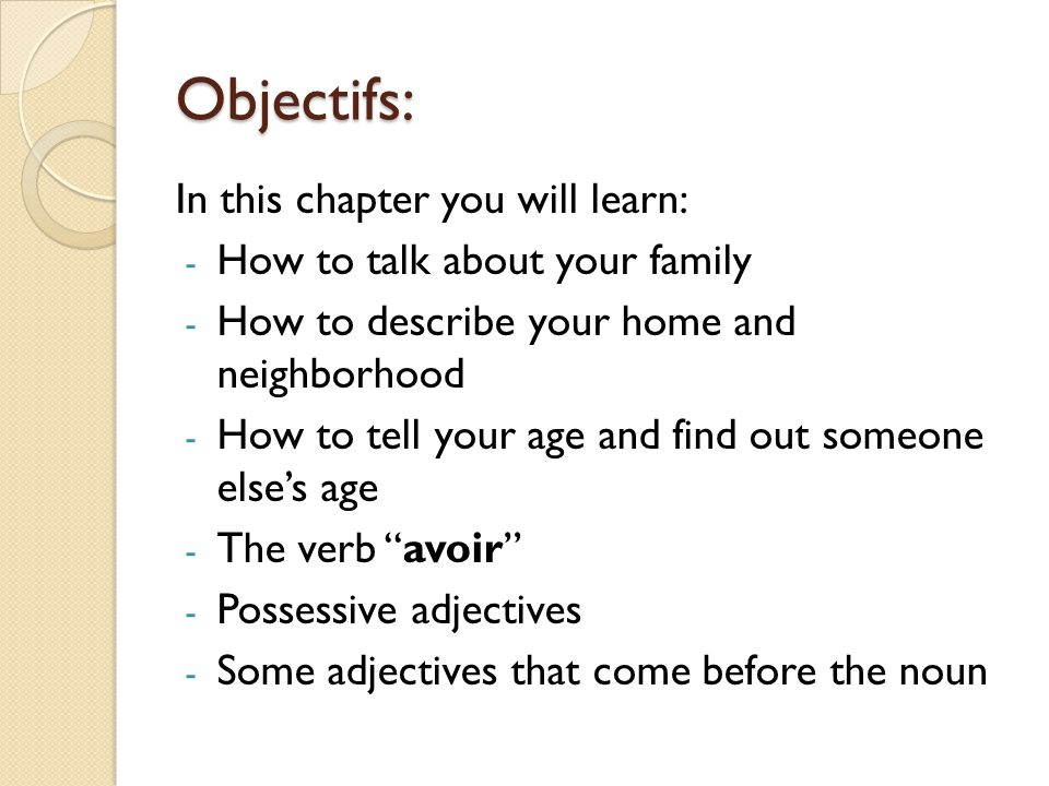 Objectifs: In this chapter you will learn: