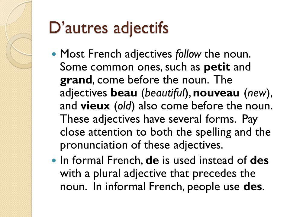 D'autres adjectifs