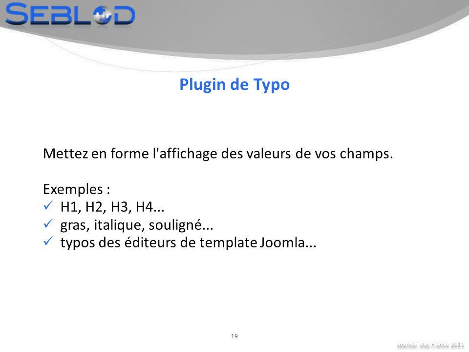 Plugin de Typo Mettez en forme l affichage des valeurs de vos champs.