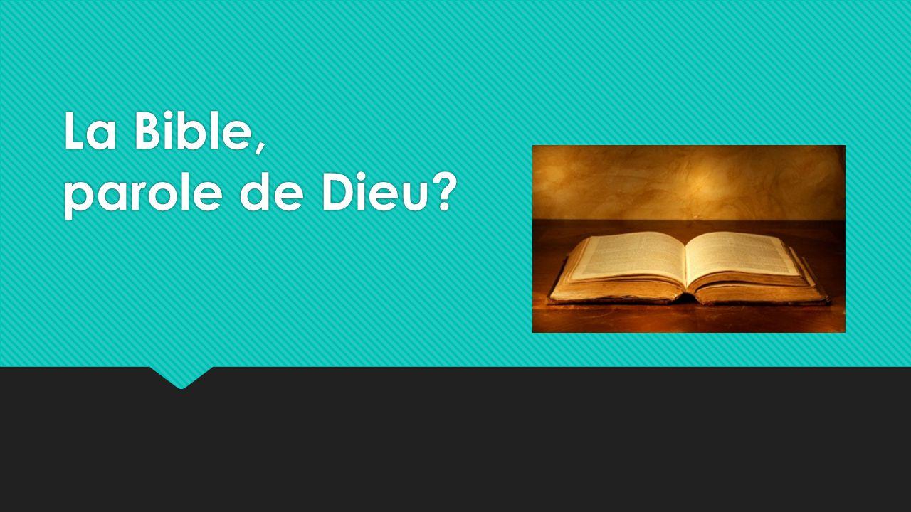 La Bible, parole de Dieu