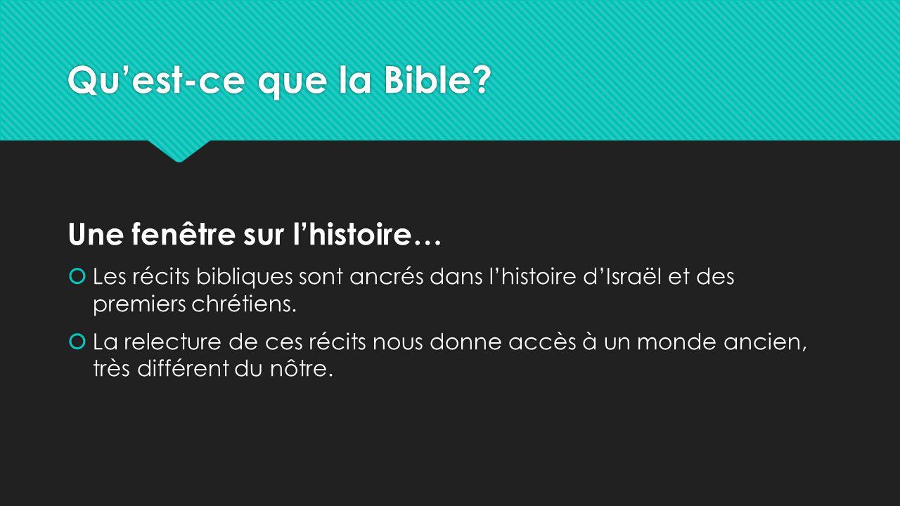 Qu'est-ce que la Bible Une fenêtre sur l'histoire…