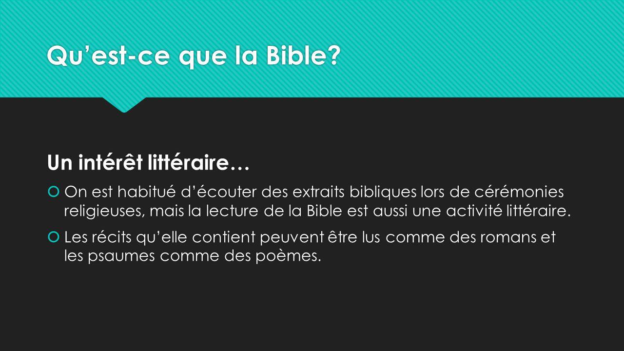 Qu'est-ce que la Bible Un intérêt littéraire…