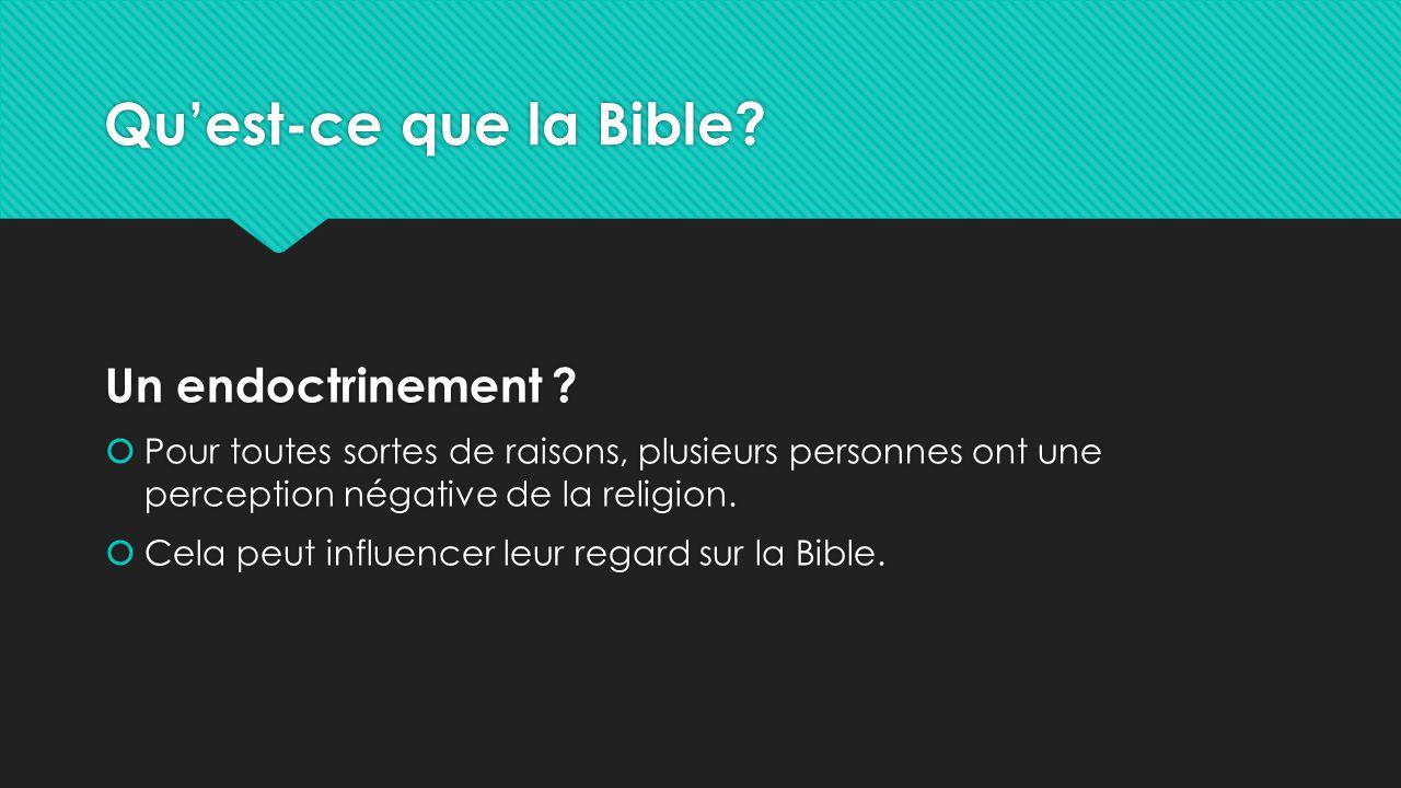 Qu'est-ce que la Bible Un endoctrinement