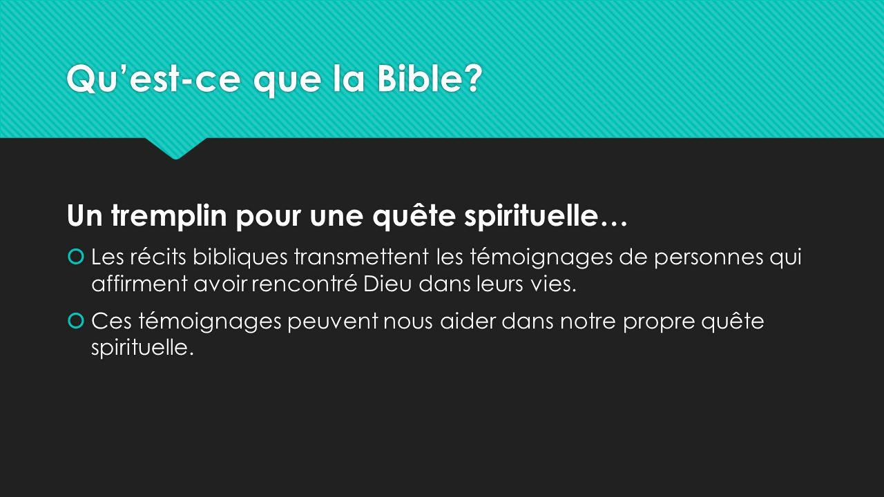 Qu'est-ce que la Bible Un tremplin pour une quête spirituelle…