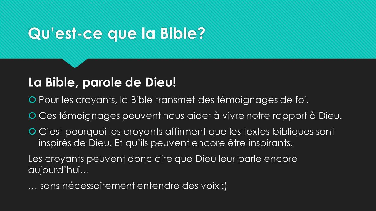 Qu'est-ce que la Bible La Bible, parole de Dieu!