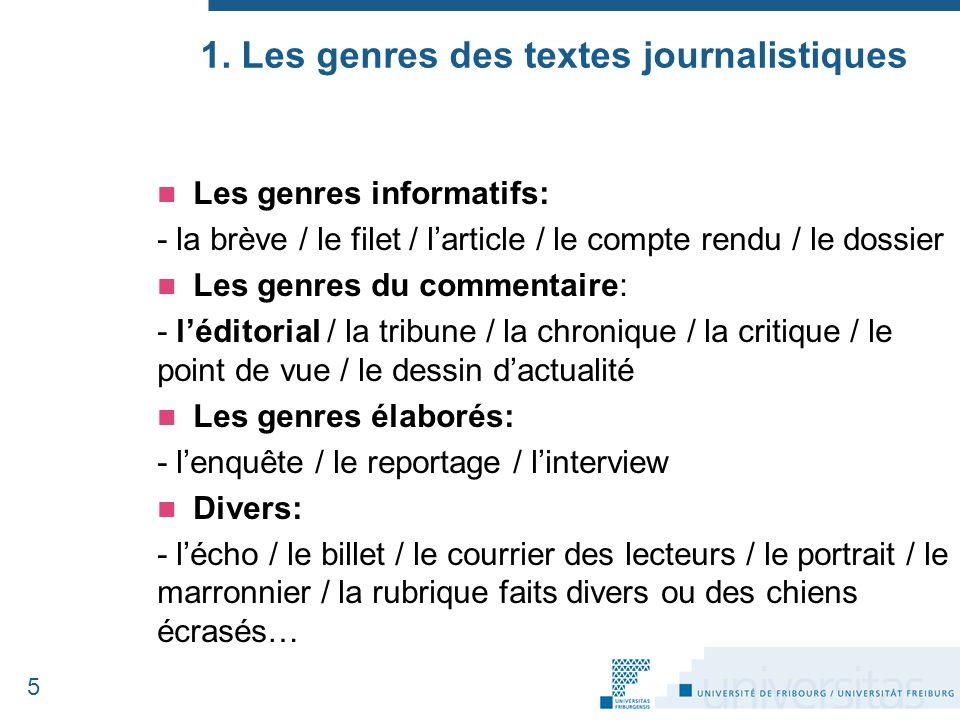 1. Les genres des textes journalistiques