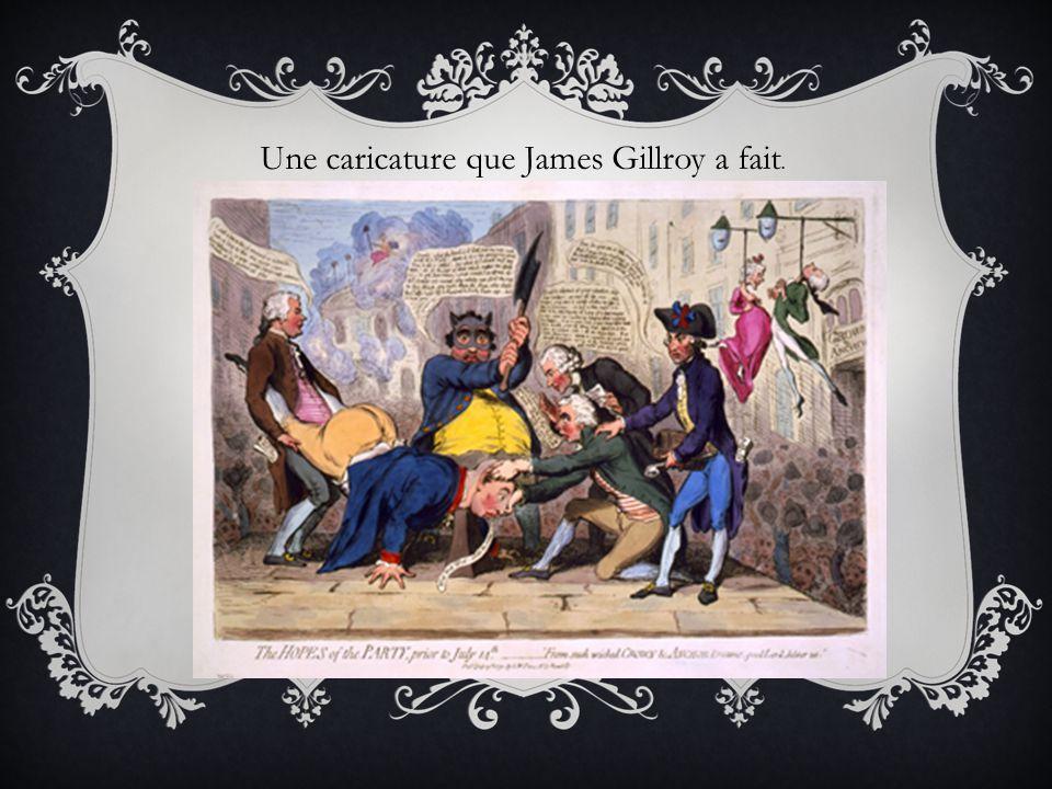 Une caricature que James Gillroy a fait.