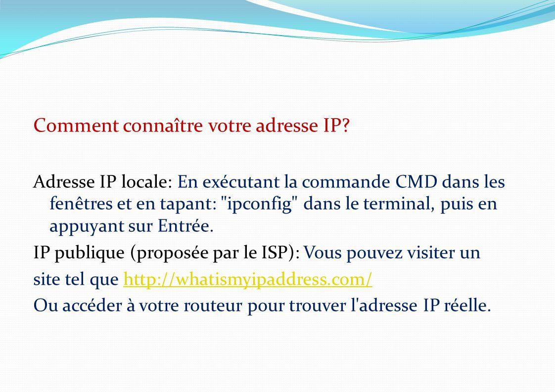 Comment connaître votre adresse IP