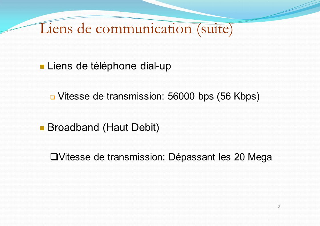 Liens de communication (suite)