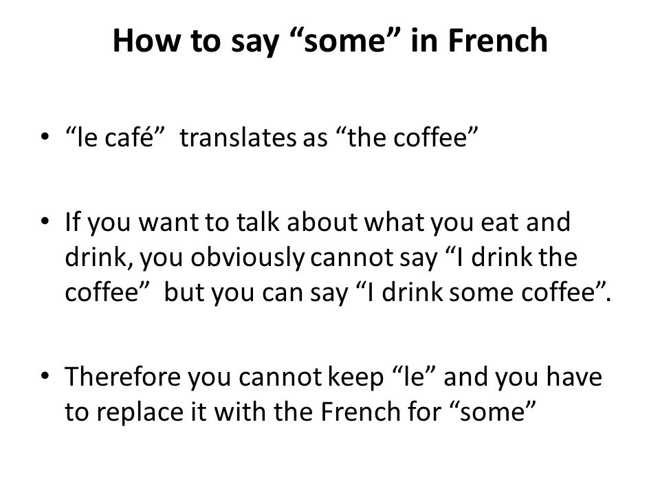 How to say some in French