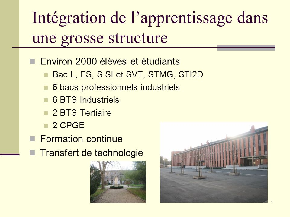 Intégration de l'apprentissage dans une grosse structure
