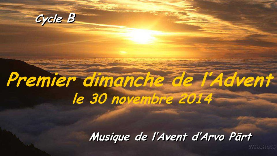 Premier dimanche de l'Advent le 30 novembre 2014